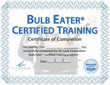 Bulb Eater Certified Training - Air Cycle Corp.